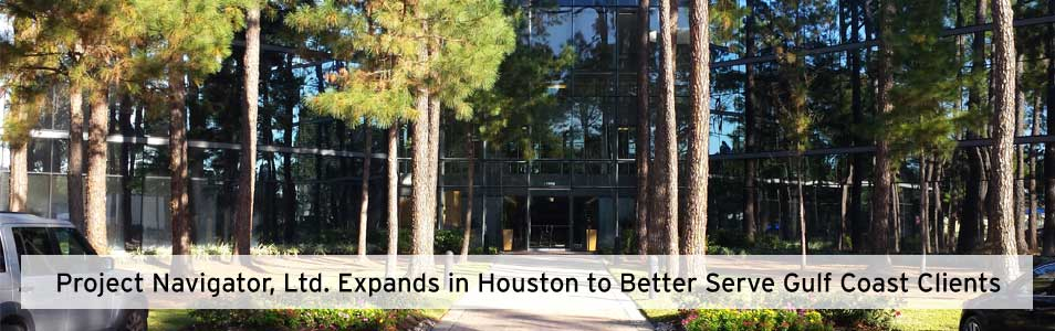 Project Navigator, Ltd. Expands in Houston to Better Serve Gulf Coast Clients